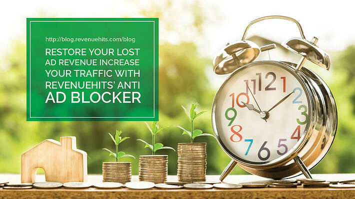 Restore Your Lost Ad Revenue and Increase Your Traffic with RevenueHits' Anti Ad Blocker header