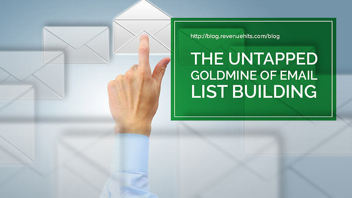The Untapped Goldmine of Email List Building header