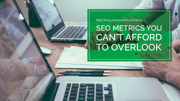 SEO Metrics You Can't Afford to Overlook header