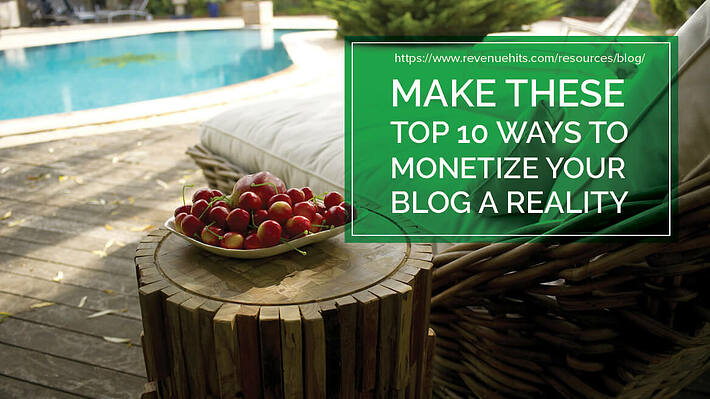 Make These Top 10 Ways to Monetize Your Blog a Reality header