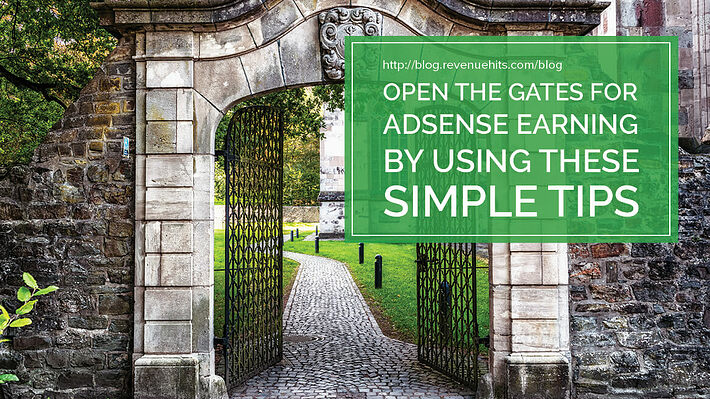Open the Gates for AdSense Earning By Using These Simple Tips header