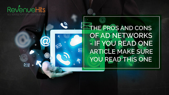The Pros and Cons of Ad Networks header