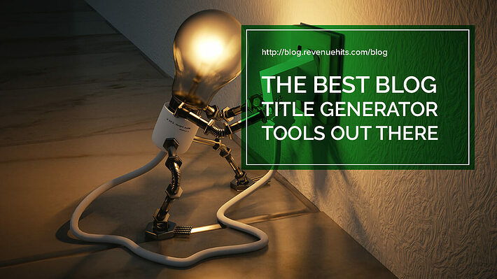 The best blog title generator tools out there header