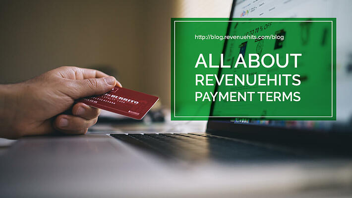 All about RevenueHits Payment Terms header