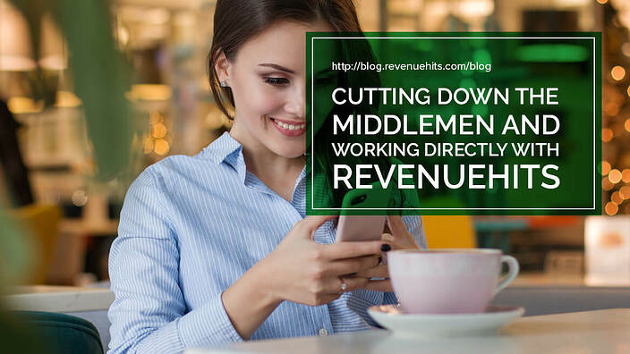 Cutting down the middle men and working directly with Revenue Hits header