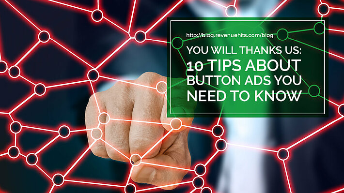 You Will Thank Us - 10 Tips about Button Ads You Need to Know header