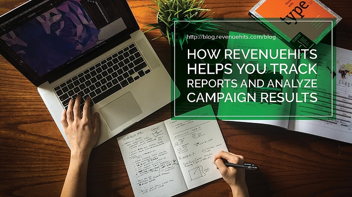 How RevenueHits Helps You Track Reports and Analyze Campaign Results Header