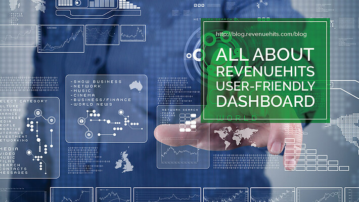 All about RevenueHits User Friendly Dashboard Header