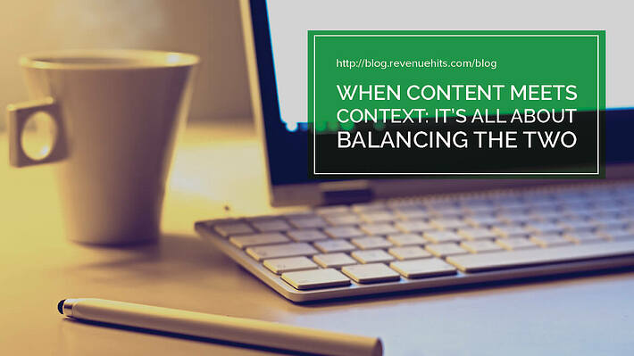 When Content Meets Context: It's All About Balancing the Two header