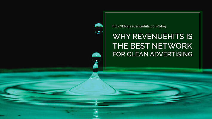 Why RevenueHits is the Best Network for Clean Advertising header